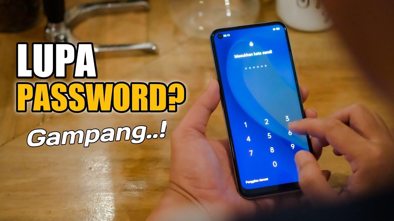 Cara Membuka Kunci HP Yang Lupa Pola Dan Password