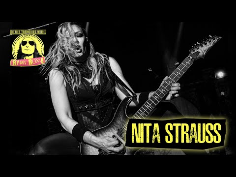 Nita Strauss ( Alice Cooper Band ) - In the Trenches with Ryan Roxie Podcast - Episode #7007