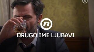 Drugo ime ljubavi - Tjedni promo 28.03.