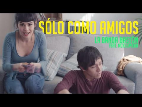Letra Sólo Como Amigos La Banda Bastön Ft McKlopedia