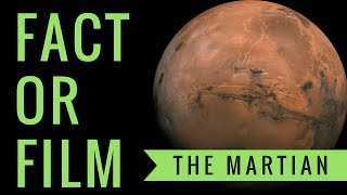 Fact or Film: The Martian [Science Review]
