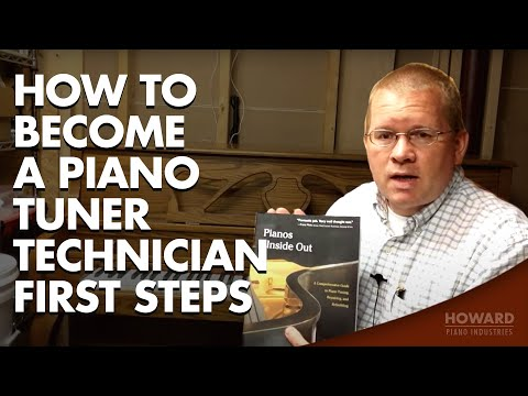 How to Become A Piano Tuner/Technician - First Steps - YouTube