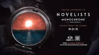NOVELISTS   Monochrome (OFFICIAL TRACK)