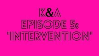 K&A EP 5