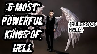 5 Most Powerful Kings Of Hell | Rulers Of Hell | Masters Of Hell | Powerful Demons | Fallen Angels