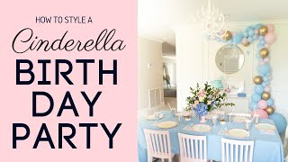 How To Style A Cinderella Birthday Party