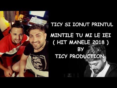 Ticy & Ionut Printul – Mintile tu mi le iei Video