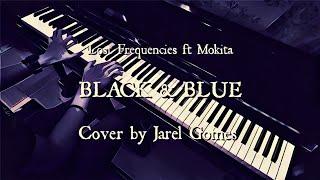 Lost Frequencies Ft Mokita   Black & Blue (Jarel Gomes Piano)