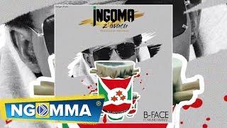 INGOMA Z'IWACU BY B FACE Feat. NKUND'ABANTU (OFFICIAL AUDIO)