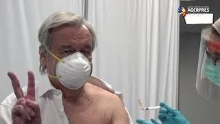Secretarul general al ONU s-a vaccinat împotriva COVID-19 şi a cerut ca toată lumea să aibă acces la vaccin