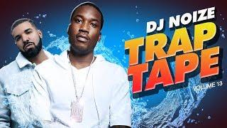 Trap Tape #13 |New Hip Hop Rap Songs December 2018 |Street Soundcloud Mumble Rap DJ Noize Mix