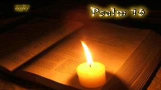 (19) Psalm 16 - Holy Bible (KJV)