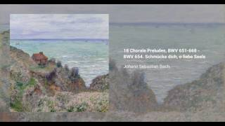 Great 18 Chorale Preludes, BWV 651-668
