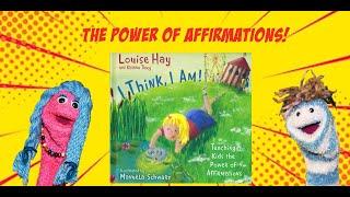 "Affirmations for Kids   ""I Think, I Am""   Read Aloud"