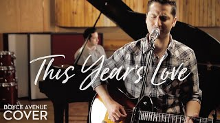 David Gray - This Year's Love (Boyce Avenue cover) on iTunes