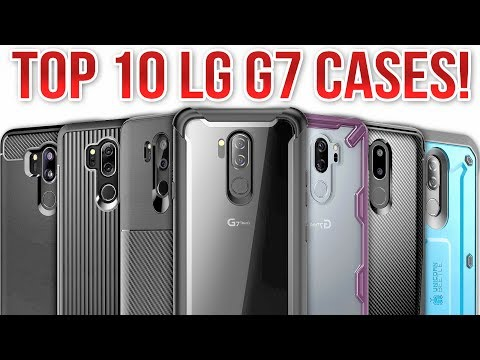 Top 10 LG G7 Cases!
