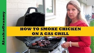 Gambar cover How To Smoke Chicken on a Gas Grill
