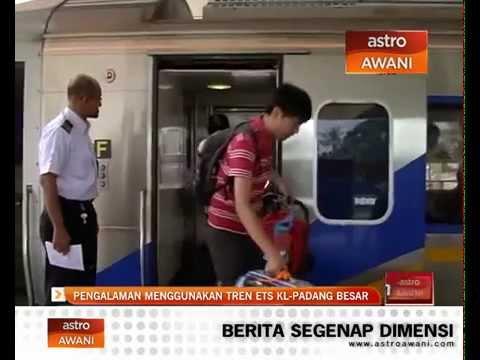 Pengalaman menggunakan tren ETS KL-Padang Besar