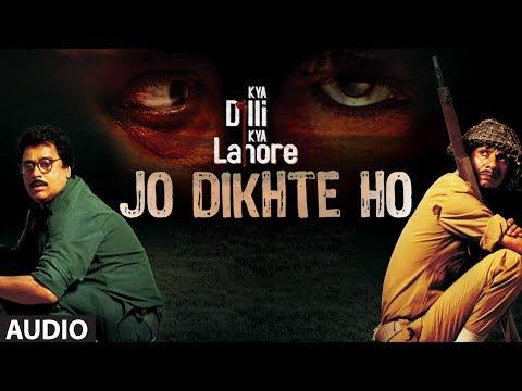 Jo Dikhte Ho