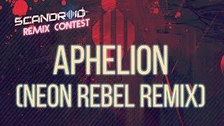 Scandroid Aphelion Neon Rebel Remix Video