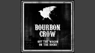 Bourbon Crow Highway To Hangovers