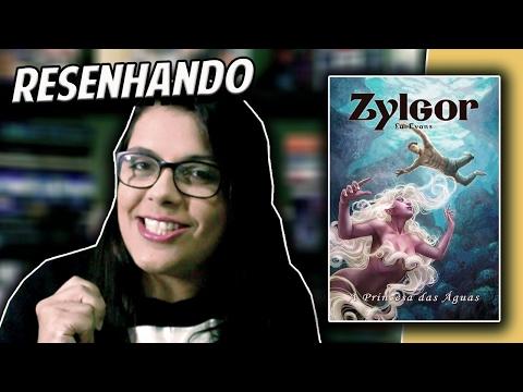 Zylgor, A Princesa das Águas - Lu Evans | Resenhando
