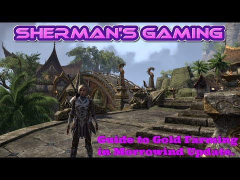 Sherman's Guide to farming gold in Morrowind update