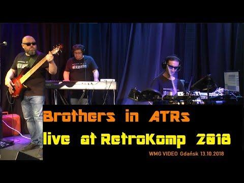 Brothers in ATRs live at RetroKomp 2018 (Gdańsk 13,10,2018)