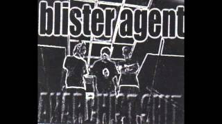 Blister Agent - A Day in the Strife