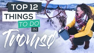 Top 12 Things to do in Tromsø in Winter