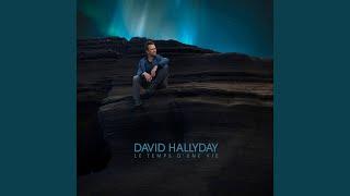 David Hallyday - Des Portes Entre Nous