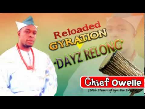 KEGITE GYRATION MASTER(CHIEF OWELLE MMANAYA ELEMU 20TH OF ILYA ENGINE)