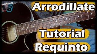 Como tocar - Arrodillate - Ariel Camacho - Requinto tutorial (Full HD)