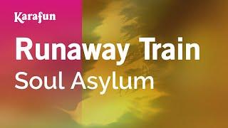 Karaoke Runaway Train - Soul Asylum *