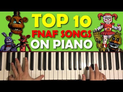 TOP 10 FIVE NIGHTS AT FREDDY'S SONGS ON PIANO