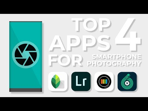 Top 4 Smartphone Photography Apps