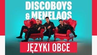 Discoboys & Menelaos - Języki obce (Oficjalny teledysk)
