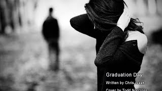 Graduation Day   Chris Isaak cover by Todd Norcross