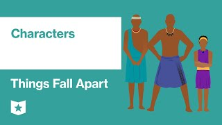 Things Fall Apart by Chinua Achebe   Characters