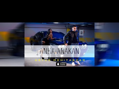 Artur Mkhitaryan - Anhavanakan