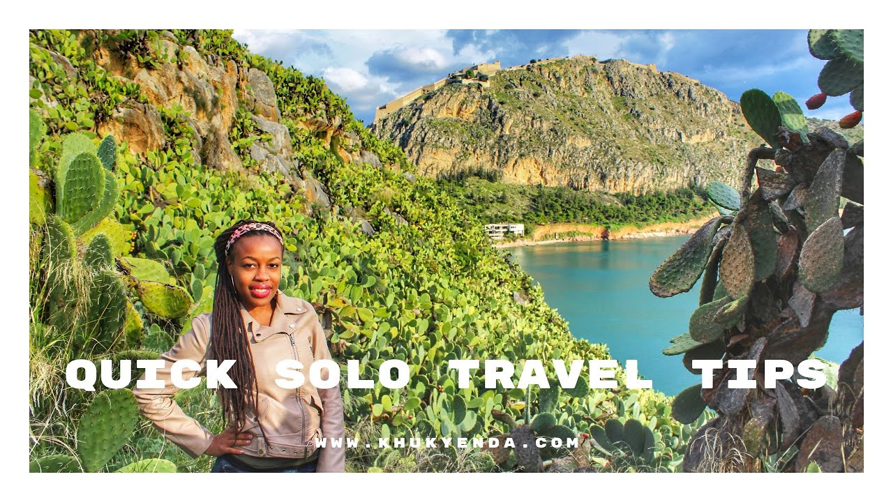 Quick Solo Travel Tips | How to vacation alone confidently