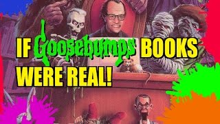 If Goosebumps Books Were Real!