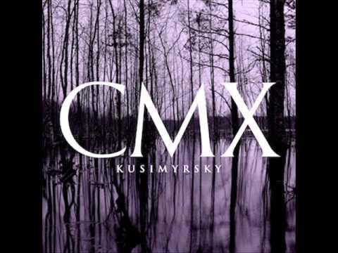 CMX - Kusimyrsky
