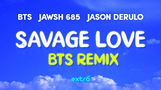 BTS 'Savage Love' (Laxed – Siren Beat) [BTS Remix] (Lyrics)
