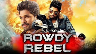 Rowdy Rebel 2019 Telugu Hindi Dubbed Full Movie | Allu Arjun, Sheela Kaur, Prakash Raj