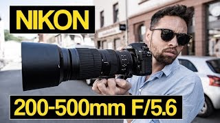 Nikon 200-500mm F/5.6 tested on D850 | best lens for sports, wildlife and spotting