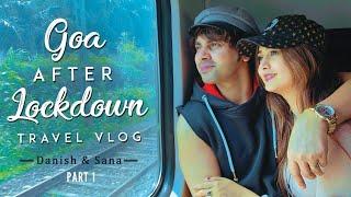 Goa After Lockdown - Part 1 | Travel Vlog | Danish And Sana
