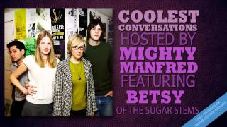 Coolest Conversations - Betsy of The Sugar Stems