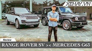 RangeRover Autobiography SV và Mercedes G63 - quyết định khó khăn cho phân khúc hơn 10 tỷ?