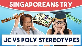 Singaporeans Try: Challenging JC VS Poly Stereotypes